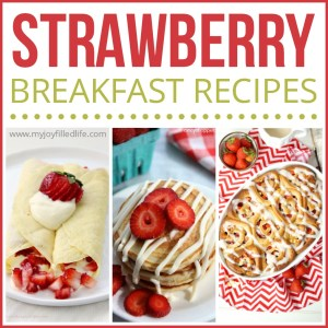 Satisfying Strawberry Breakfast Recipes