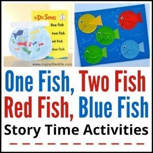 One Fish, Two Fish, Red Fish, Blue Fish Story Time Activities