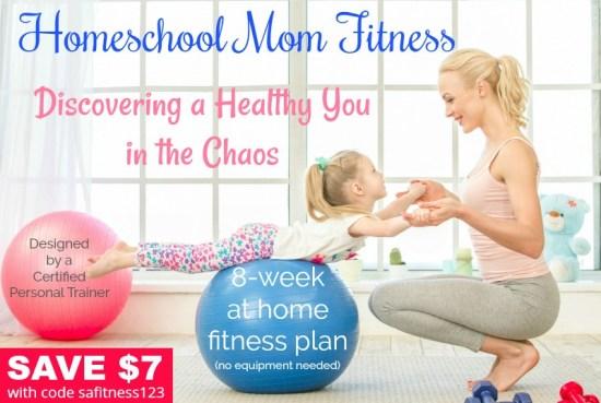 Homeschool Mom Fitness