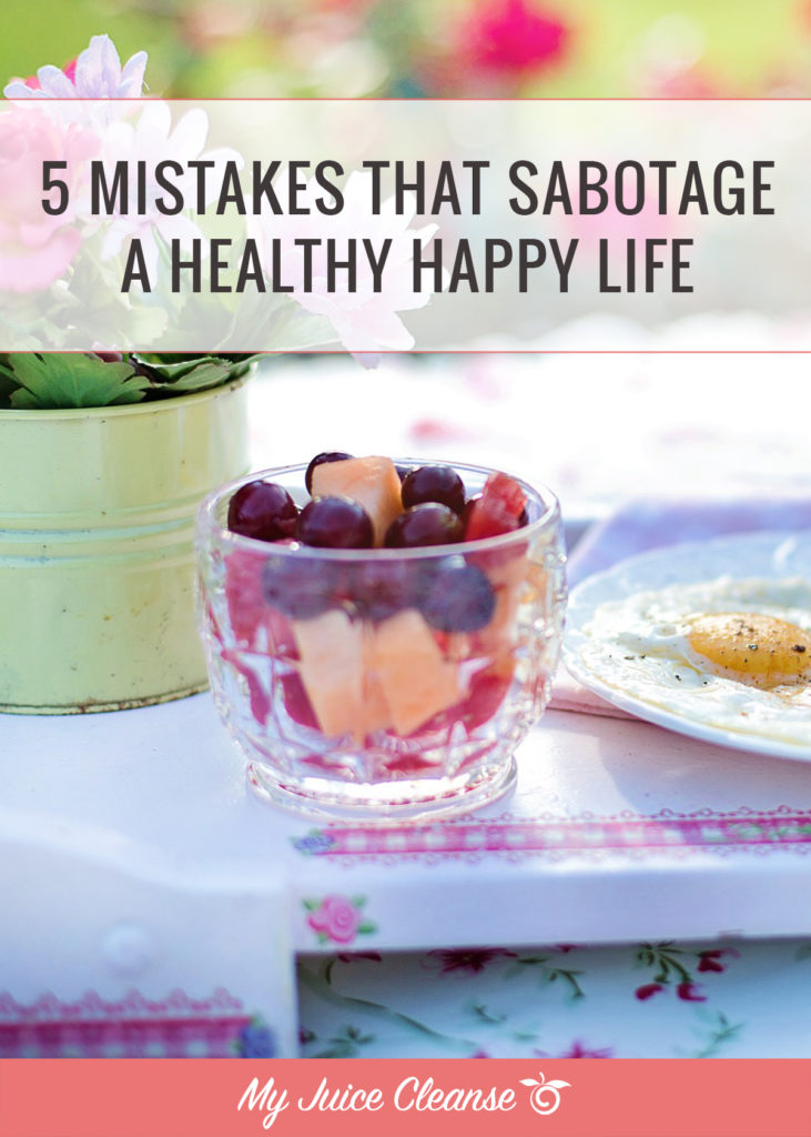 mistakes that sabotage health