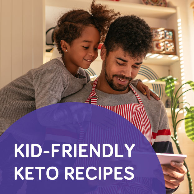 Kid-friendly keto recipes