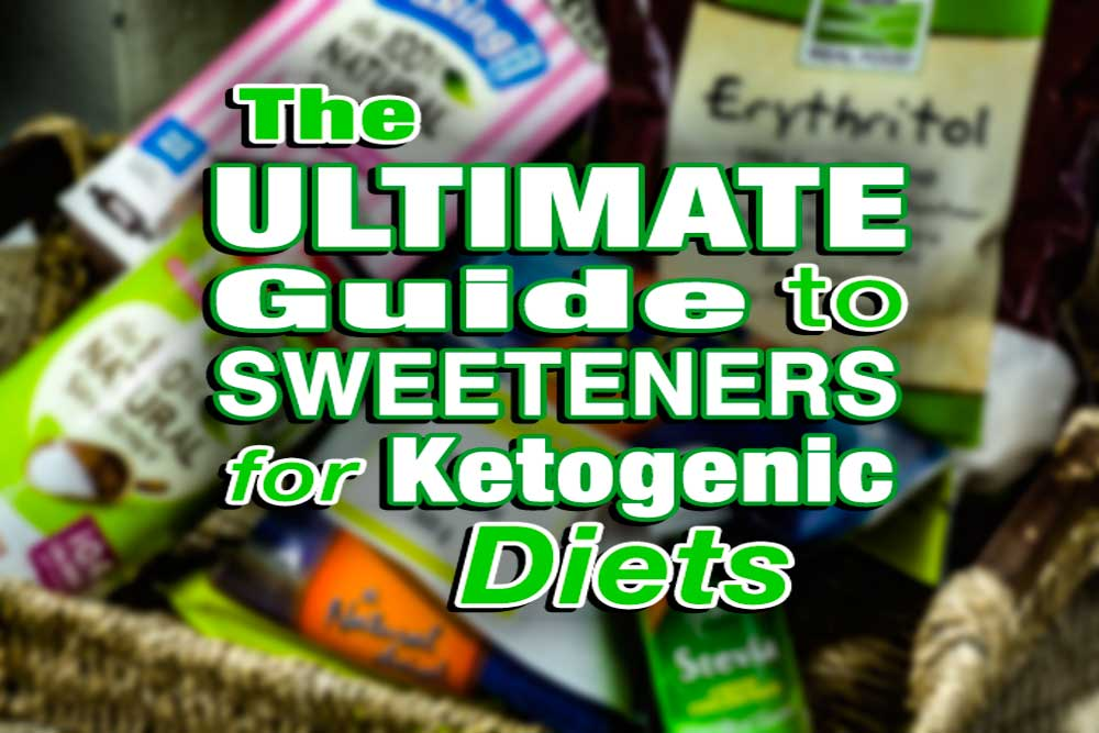 Guide to natural and artifial sweeteners for ketogenic diet