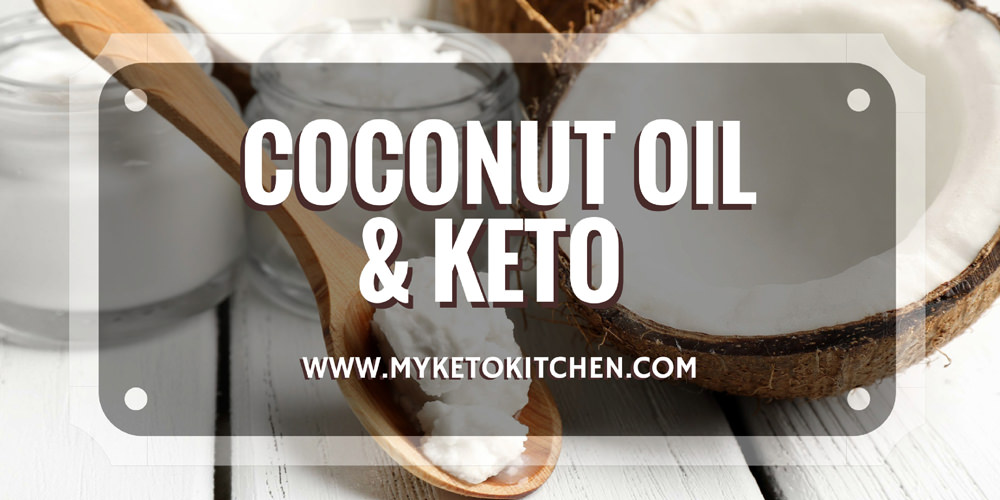 Coconut oil and Ketosis on a Ketogenic Diet