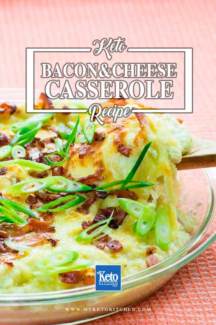 Keto Casserole Recipe Cheese and Bacon