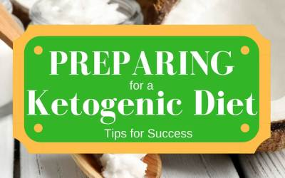 How To Prepare for Starting a Ketogenic Diet