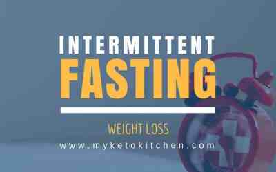 Intermittent Fasting & Ketogenic Diet – The Science & Benefits of Fasted Weight Loss in Ketosis