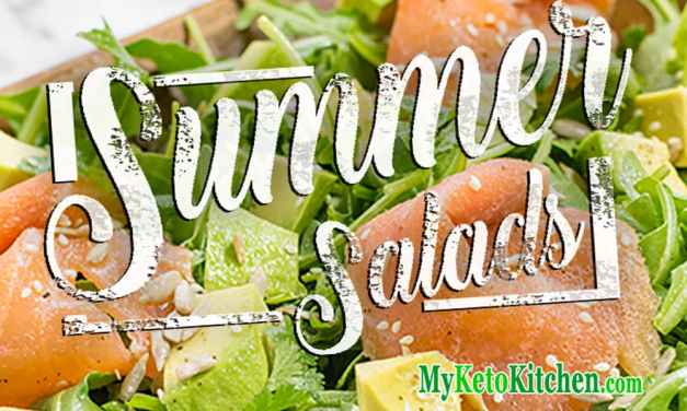 Keto Salad Recipes – Very Healthy, Low Carb for Summer, Winter Anytime!