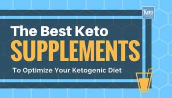 Best Keto Diet Supplements (That Work) -