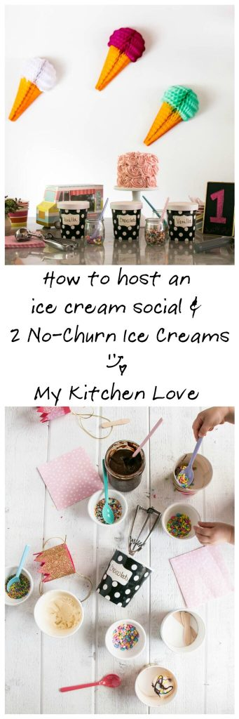 How to host an ice cream social and no-churn ice cream - My Kitchen Love