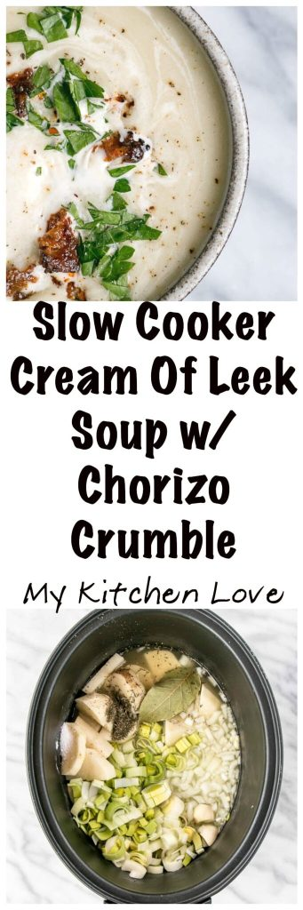 "Slow Cooker Cream of Leek Soup with Chorizo ""Croutons"" 
