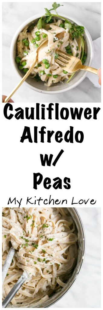 cauliflower alfredo with peas my kitchen love. Black Bedroom Furniture Sets. Home Design Ideas
