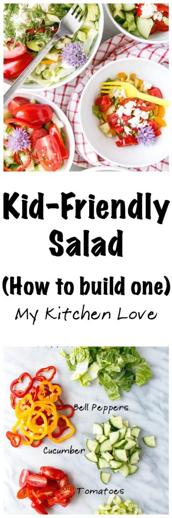 How to build a kid-friendly salad | My Kitchen Love. #Salad for kids, toddlers, and adults a like LOVE this salad. Simple, quick, and easy to make with produce available year round. #family-friendly