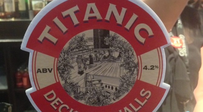 Deck the Halls – Titanic Brewery