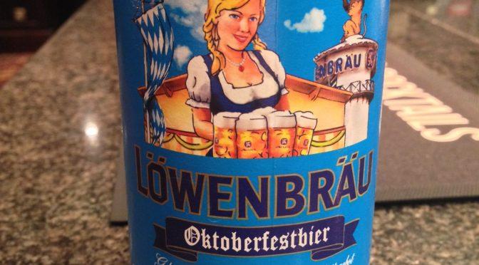 Oktoberfestbier - Löwenbräu Munich (InBev) Brewery
