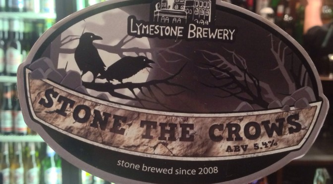 Stone the Crows – Lymestone Brewery
