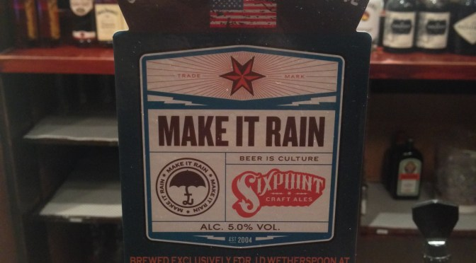 Make it Rain – Sixpoint (Adnams) Brewery