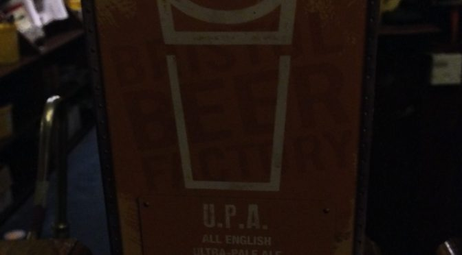 U.P.A. All English Ultra-Pale Ale - Bristol Beer Factory