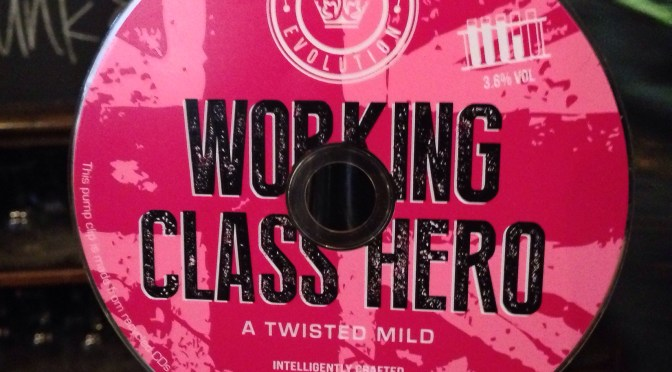 Working Class Hero – Kings Evolution Brewery