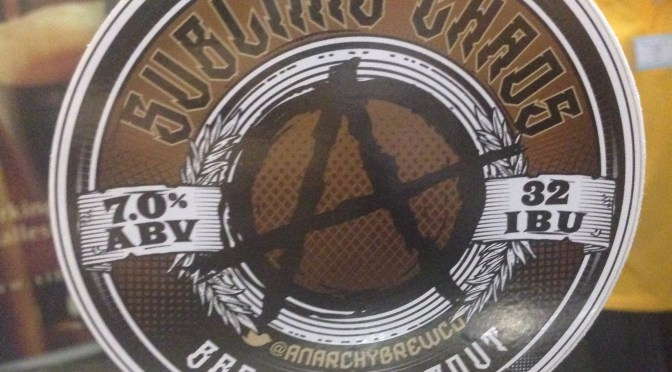 Sublime Chaos – Anarchy Brewery