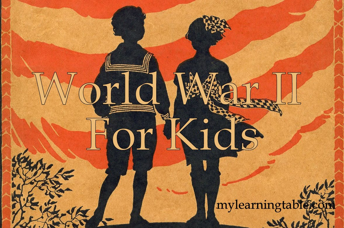 World War Ii For Kids Learning Table