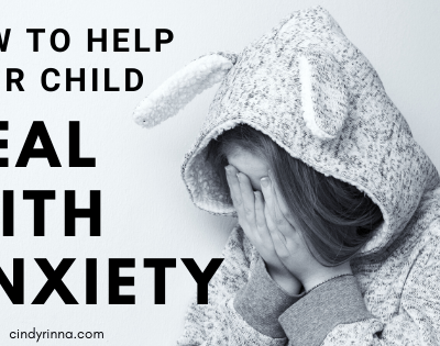 How to Help Your Child Deal with Anxiety