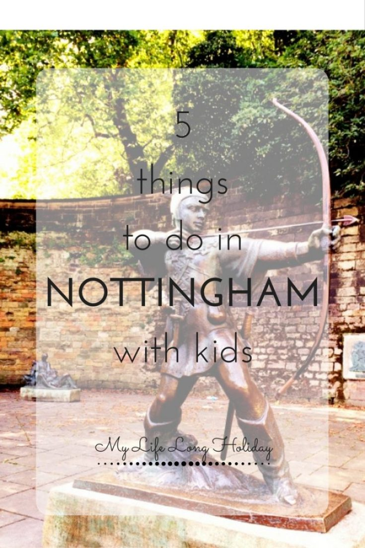 5-things-to-do-innottinghamwith-kids
