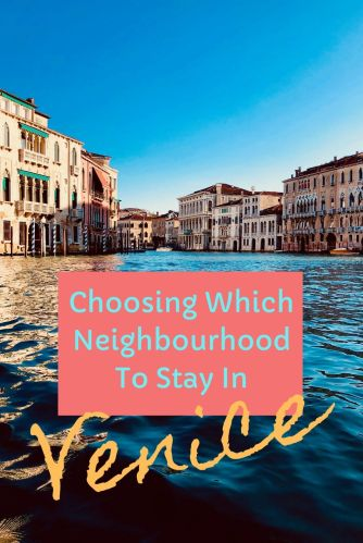 Venice neighbourhoods are all quite different - we break them down for you in this guide so you can decide which areas to visit, where to stay and how to get around #Venice