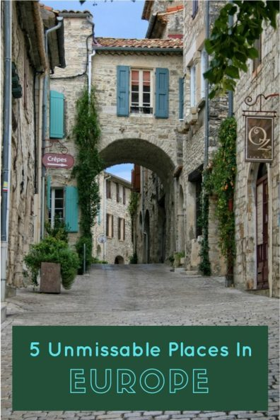 5 Amazing places in Europe, towns and cities that are so pretty you'll most definitely want to return - a European Bucket List