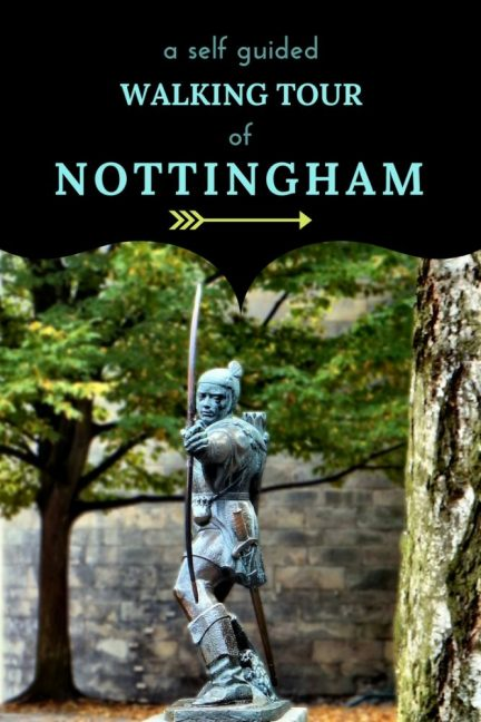 Things to do in Nottingham - a free self guided walking tour of one of Englands oldest and prettiest cities. See the sights, learn about it's history and notable residents and visit some well known land marks but also some hidden gems. #Nottingham #WalkingTour #HiddenGems #BestEngland