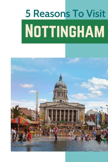 There are so many Uk places to visit but we definitely recommend you put Nottingham on your bucket list. Read our 5 reason why. #Nottingham #England