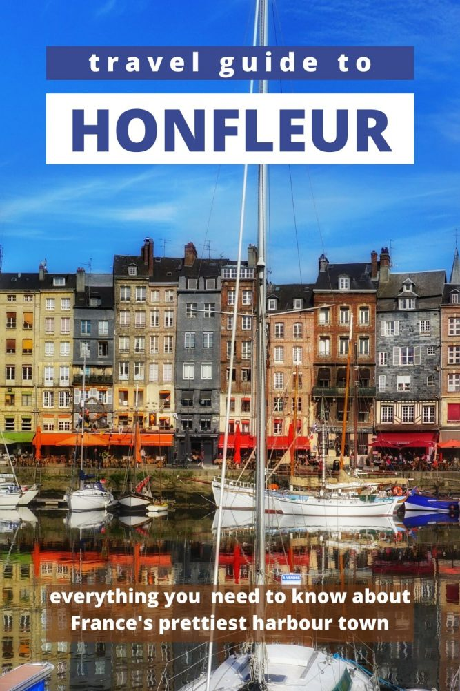 All the background info you need for a visit to Honfleur France. All the things to see and places worth visiting on a day trip.#Honfleur #France