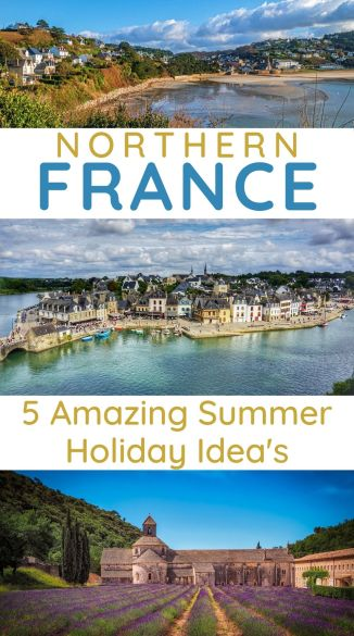 5 Amazing summer holiday suggestions for a France summer holiday. The best holiday destinations in France within a half days drive of the Eurotuneel. #francedestinations #frenchholiday #france