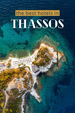 Where to stay in Thassos, Greece? We've brought you two dream-hotels that we think are the best on the island. #Thassos #Greece