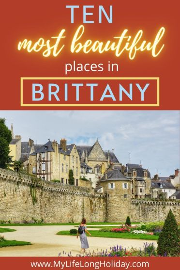 All the best bits of Brittany you really don't want to miss | 10 Best Things To Do In Brittany, France | Travel tips for Brittany | pretty towns | places to stay #BrittanyFrance #Vannes
