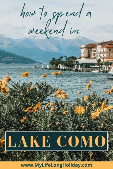 Things to do in Lake Como for a weekend - all the places you have to see, eat and photograph. Plus recommendations on the best places to stay in #LakeComo #Italy