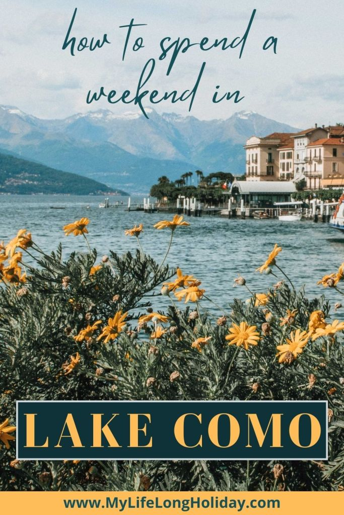 What to do in Lake Como for a weekend - all the places you have to see, eat and photograph. Plus recommendations on the best places to stay in #LakeComo #Italy