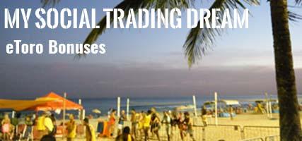 Social Trading Dream eToro Bonuses