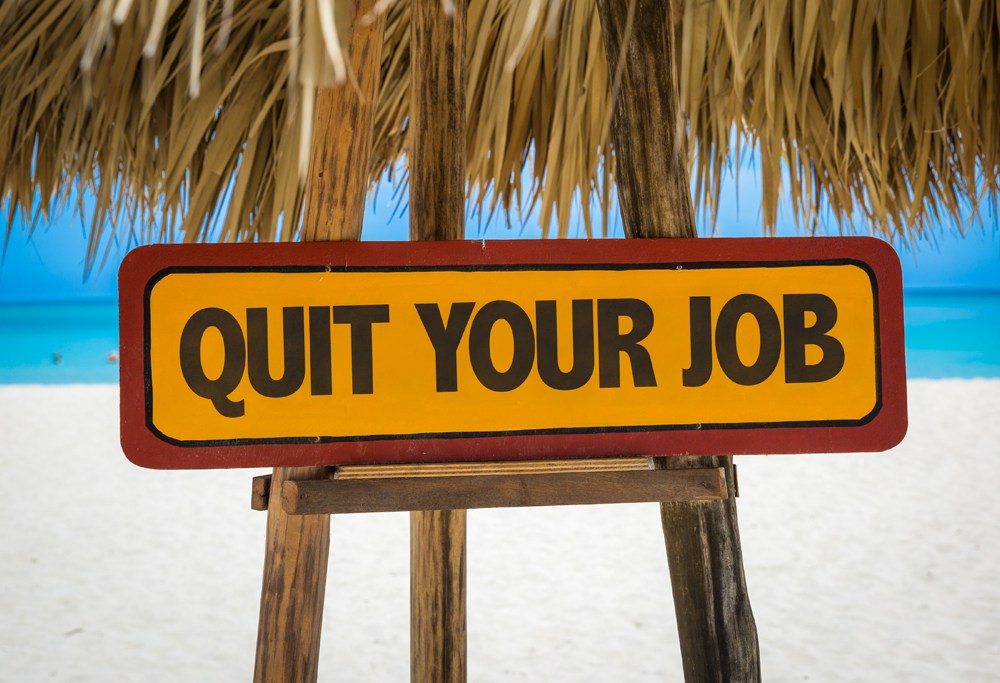 Quit Your Job Sign on Tropical Beach