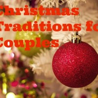 How to Start New Christmas Traditions for Couples