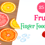 25+ Fruit Finger Food Recipes For Babies & Toddlers