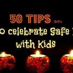 50 Tips for Celebrating a Safe Diwali