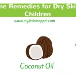 5 Amazing Home Remedies for Dry skin in children