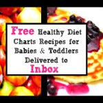 Free Monthly Food Chart for Babies Toddlers delivered by Mail