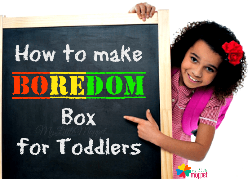 how to make boredom box for toddlers