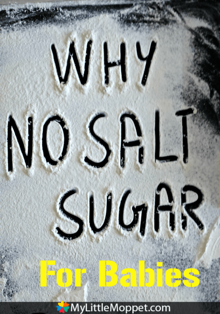 why no salt and sugar for babies until 1 year