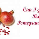 Can i give my baby pomegranate juice recipe