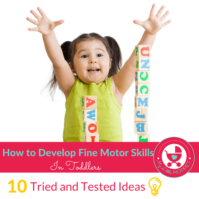 how to develop fine motor skills for toddlers