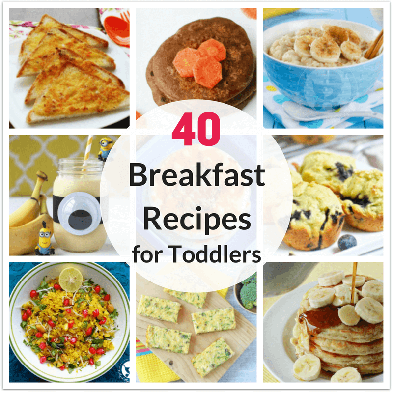 40 healthy breakfast recipes for toddlers - Pictures For Toddlers
