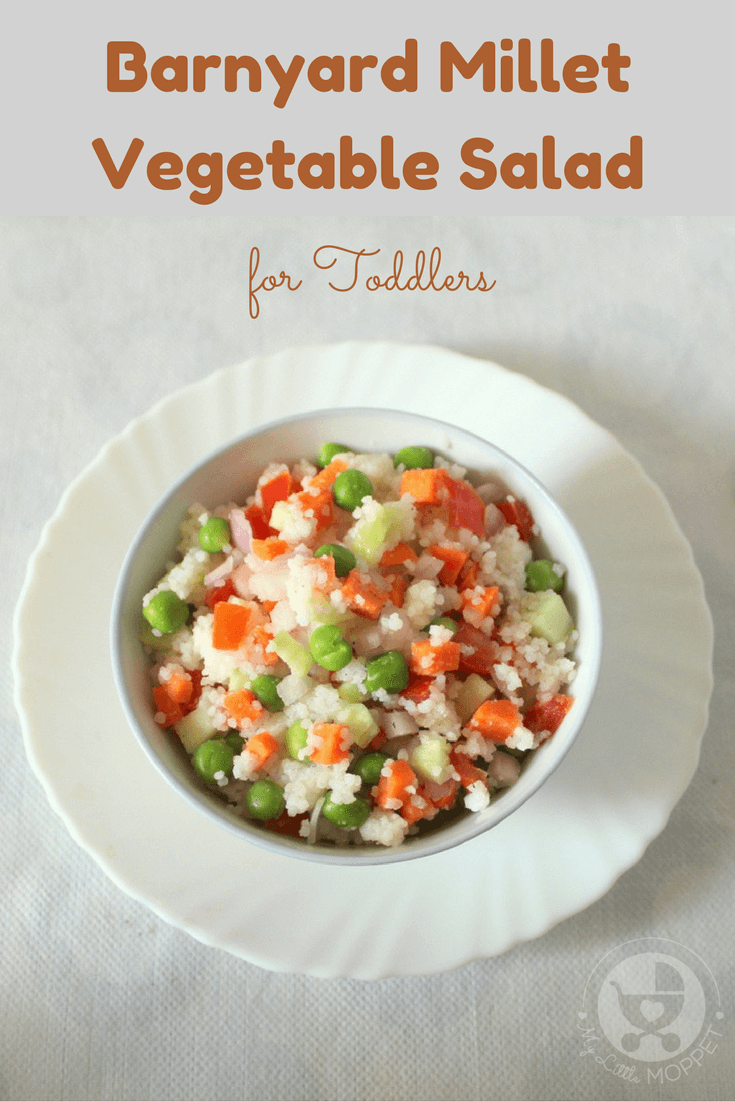 Thought salads were only for diet conscious adults! Think again! This Barnyard Millet Vegetable Salad is the perfect healthy snack for toddlers and kids!
