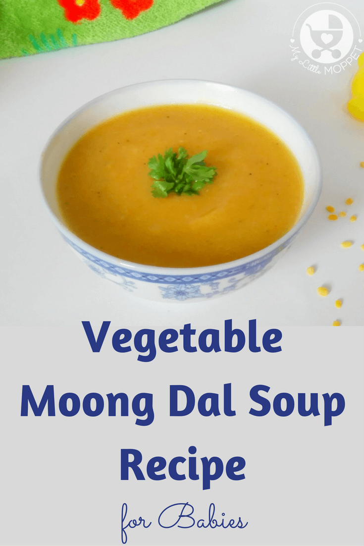 Give your little one this nutritious vegetable moong dal soup that has the protein rich moong along with healthy vegetables, making it perfect for winter!